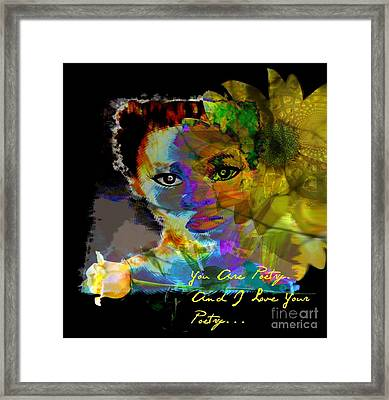 I Love Your Poetry Framed Print by Fania Simon