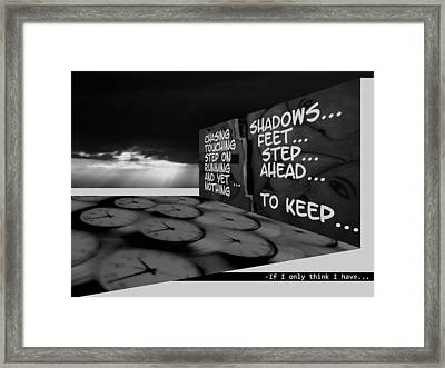 If I Only Think I Have... Framed Print by Xoanxo Cespon