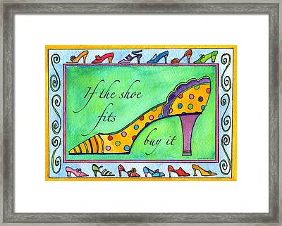 If The Shoe Fits Buy It Framed Print by Pamela  Corwin