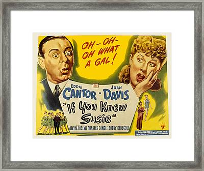 If You Knew Susie, Eddie Cantor, Joan Framed Print by Everett