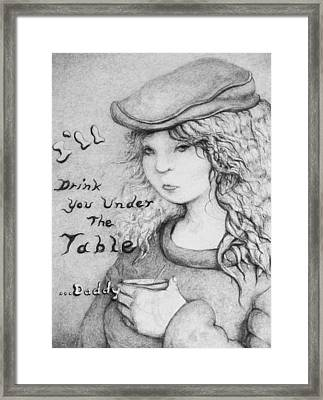 I'll Drink You Under The Table Daddy Framed Print by Louis Gleason