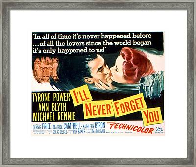 Ill Never Forget You, Tyrone Power, Ann Framed Print