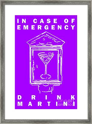 In Case Of Emergency - Drink Martini - Purple Framed Print by Wingsdomain Art and Photography