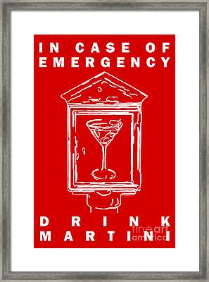 In Case Of Emergency - Drink Martini - Red Framed Print by Wingsdomain Art and Photography