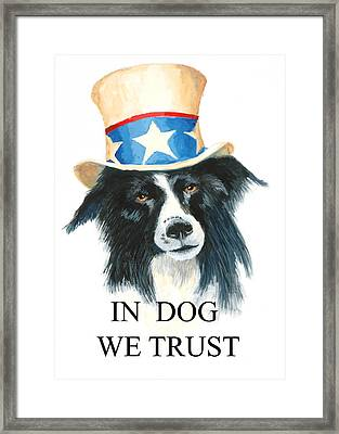 In Dog We Trust Greeting Card Framed Print by Jerry McElroy