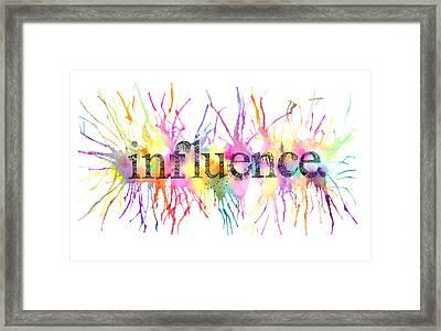 Influence. Framed Print