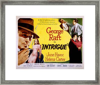 Intrigue, George Raft, June Havoc Framed Print by Everett