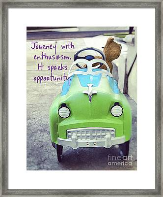 Journey With Enthusiasm Framed Print