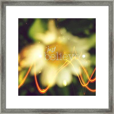 Just Believe.✨ ... Daisy Edit Number Framed Print