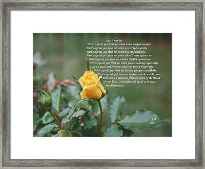 Just From Me Framed Print