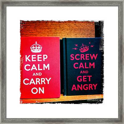 Framed Print featuring the photograph Keep Calm And Carry On by Nina Prommer