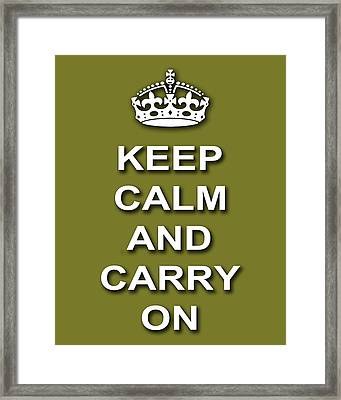 Keep Calm And Carry On Poster Print Olive Background Framed Print