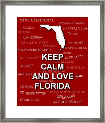 Keep Calm And Love Florida State Map City Typography Framed Print