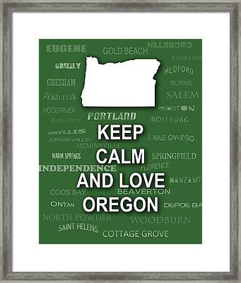 Keep Calm And Love Oregon State Map City Typography Framed Print