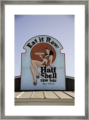 Key West Eat It Raw  Framed Print