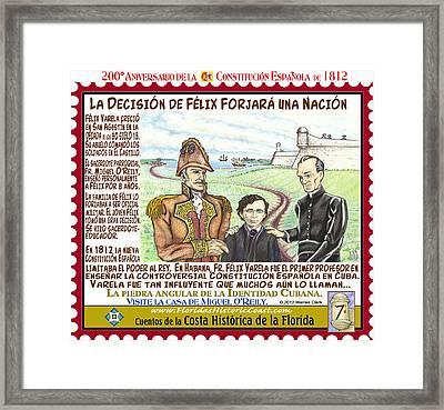 La Decision De Felix Forjara Una Nacion Framed Print