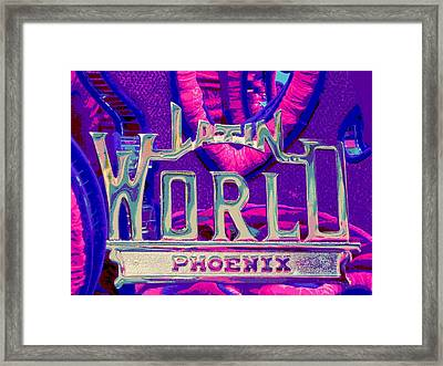 Latin World Framed Print by Chuck Re