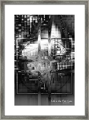 Framed Print featuring the digital art Life In The Fast Lane by Kim Redd