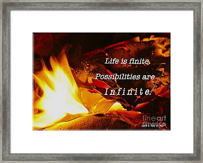 Life Is Finite Framed Print