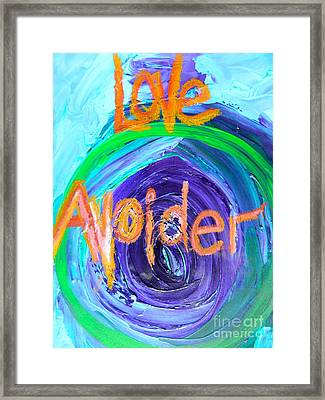 Love Avoider Framed Print