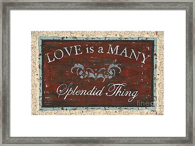 Love Is A Many Splendid Thing Framed Print by Debbie DeWitt