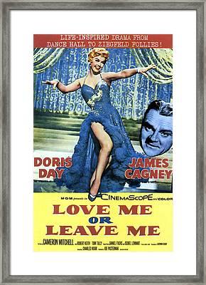 Love Me Or Leave Me, From Left Doris Framed Print