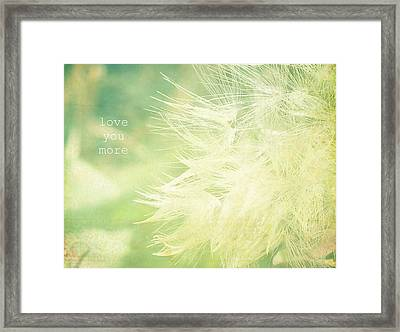 Framed Print featuring the photograph Love You More  by Robin Dickinson