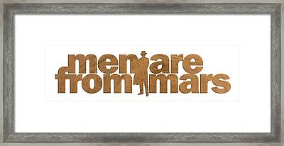 Men Are From Mars Framed Print by Nikki Marie Smith
