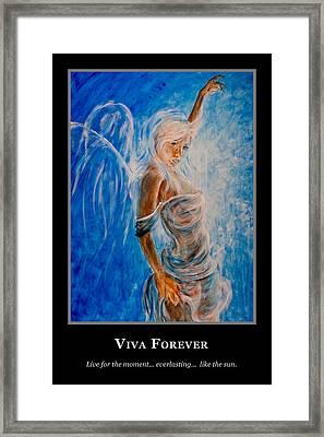 Motivational Viva Forever Framed Print