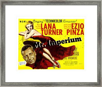 Mr. Imperium, Ezio Pinza, Lana Turner Framed Print by Everett