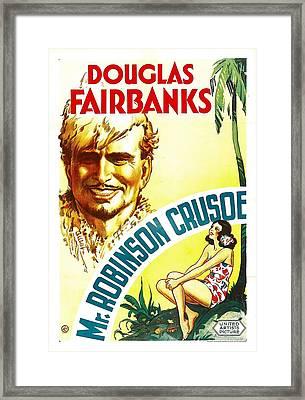 Mr. Robinson Crusoe, Douglas Fairbanks Framed Print by Everett