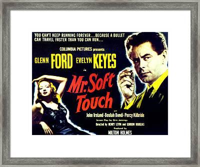 Mr. Soft Touch, Evelyn Keyes, Glenn Framed Print by Everett