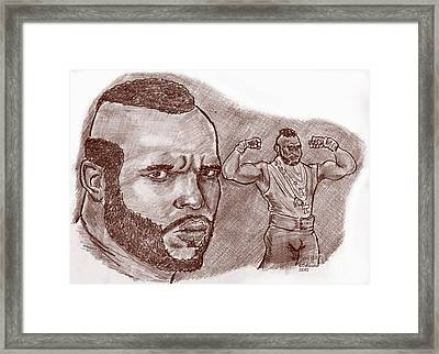 Mr.t Pity The Fool Framed Print by Chris  DelVecchio