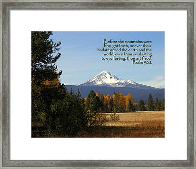 Mt Mclaughlin Psalm 90 Framed Print by Cindy Wright