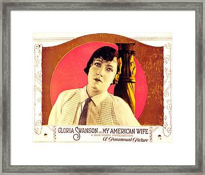 My American Wife, Gloria Swanson, 1922 Framed Print by Everett