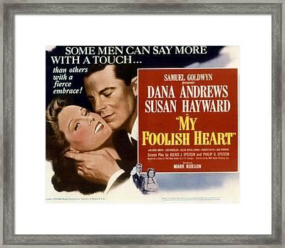 My Foolish Heart, Susan Hayward, Dana Framed Print by Everett