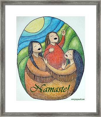 Namaste Framed Print by Joey Nash