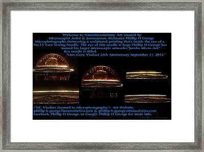 Nc Viaduct Zoomed In Microphotographs  Framed Print by Phillip H George
