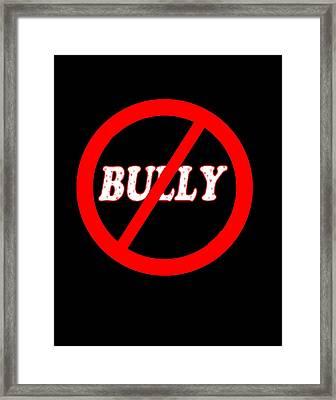 No Bully Zone Framed Print by Linda Diane Taylor
