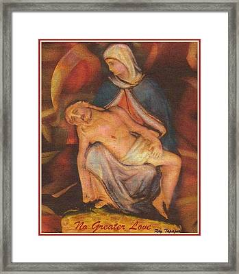 Framed Print featuring the tapestry - textile No Greater Love Ever by Ray Tapajna