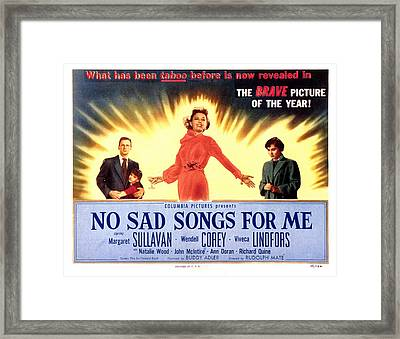 No Sad Songs For Me, Wendell Corey Framed Print