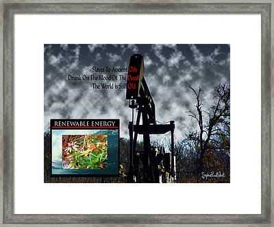 Oil Is The Blood Of The Dead Framed Print by Stephen Paul West