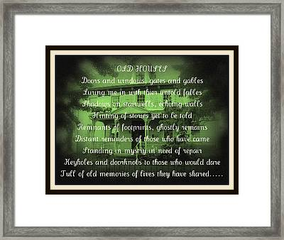 Old Houses Framed Print by Sherry  Kepp