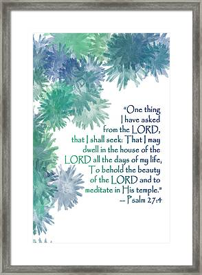 One Thing I Have Asked Framed Print by Christopher Gaston