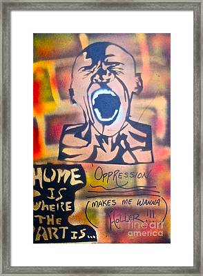 Oppression Makes Me Wanna Holler Framed Print by Tony B Conscious