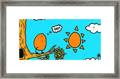 Orange You My Dad Framed Print
