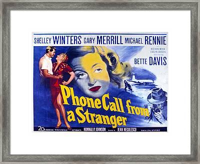 Phone Call From A Stranger, Bette Framed Print by Everett