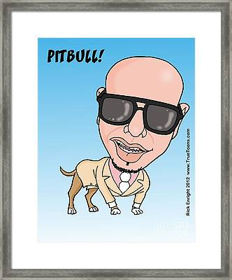 Pitbull Rapper Caricature Framed Print by Rick Enright