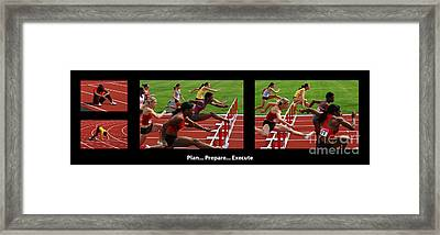 Plan Prepare Execute With Caption Framed Print by Bob Christopher