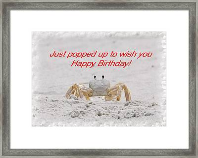 Popped In To Wish You Happy Birthday Framed Print by Judy Hall-Folde